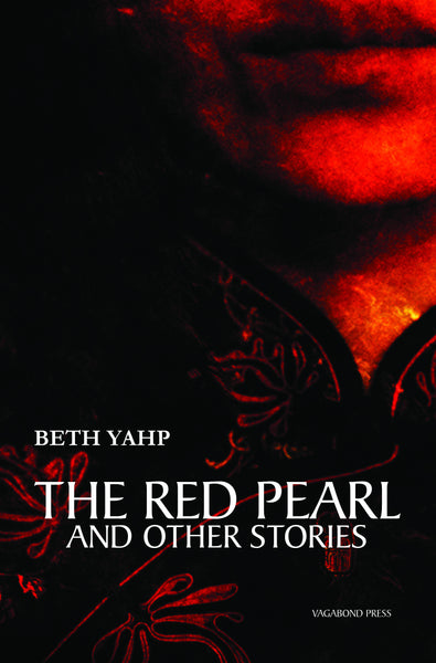 Beth Yahp, The Red Pearl and Other Stories