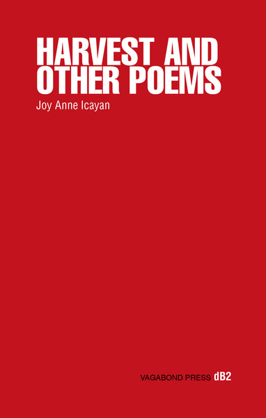 Joy Anne Icayan, Harvest and Other Poems
