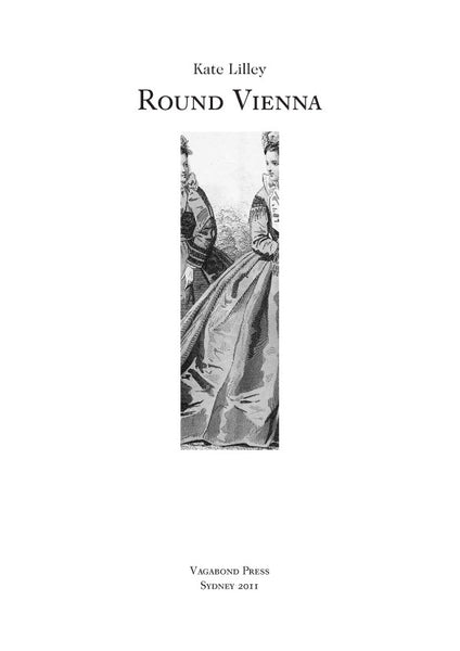 Kate Lilley, Round Vienna