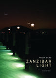 Philip Mead, Zanzibar Light