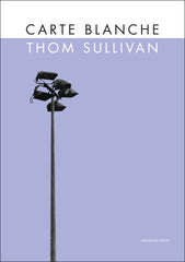 Thom Sullivan, Carte Blanche (Hardback - limited edition of 50 copies)