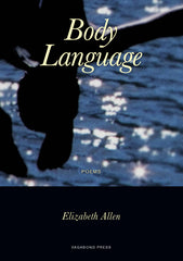 Elizabeth Allen, Body Language