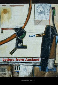 Louis Armand, Letters from Ausland