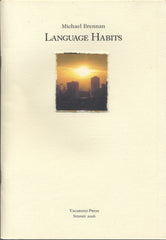 Michael Brennan, Language Habits