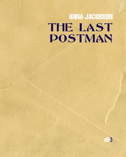Anna Jacobson, The Last Postman (dB3)