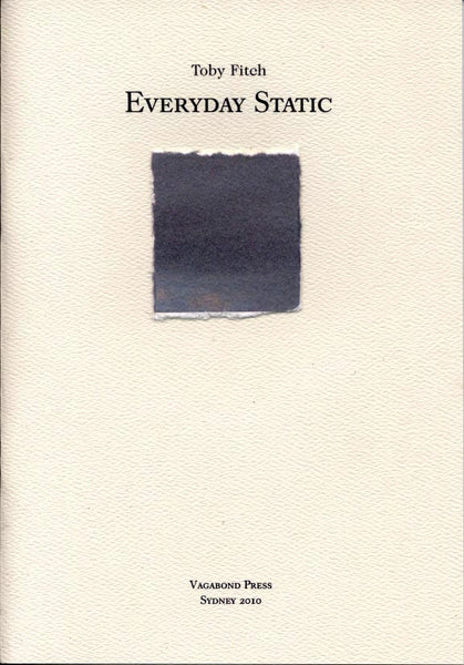 Toby Fitch, Everyday Static