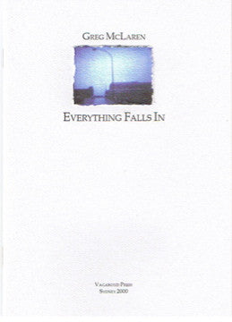 Greg McLaren, Everything Falls In