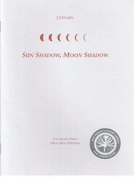 J.S.Harry, Sun Shadow, Moon shadow