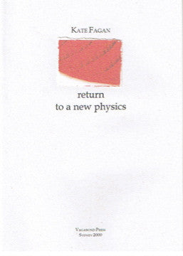 Kate Fagan, return to a new physics