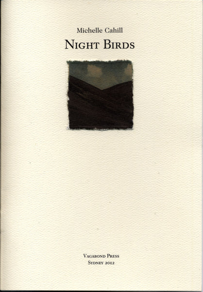 Michelle Cahill, Night Birds