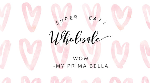 My Prima Bella Easy Wholesale Banner