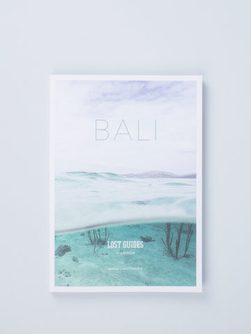 LOST GUIDES: BALI by The Lost Guides