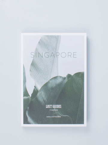 LOST GUIDES: SINGAPORE by The Lost Guides