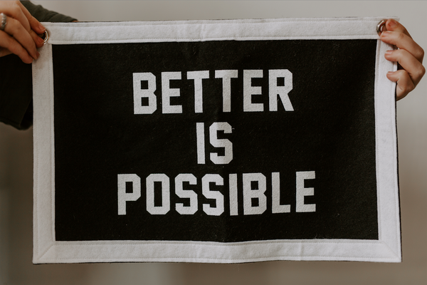 Better is Possible Banner