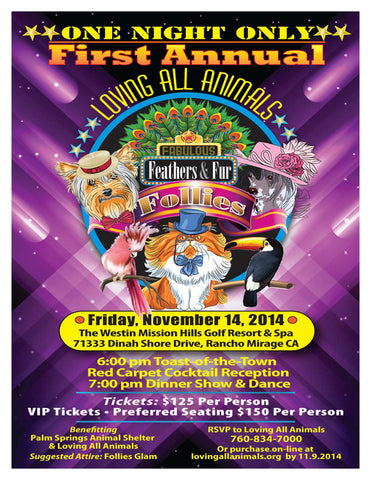 announcement for the Fabulous Feathers and Fur Follies by Loving All Animals