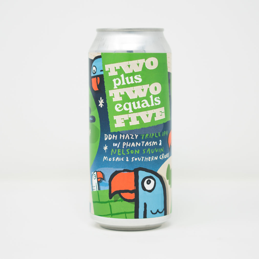 Two Plus Two Equals Five 4pk $24 // Hazy TIPA collab w/ Garage Project 10.5% abv