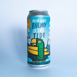 Your Only Enemy is the Tide 4pk $20 // Hazy DIPA 8.9%abv