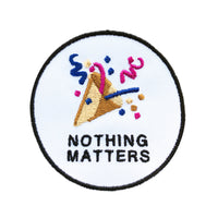 NOTHING MATTERS PATCH