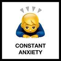 CONSTANT ANXIETY
