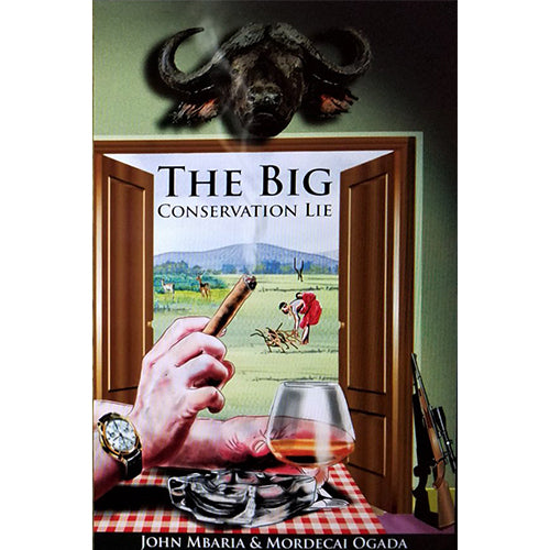 Libro The Big Conservation Lie