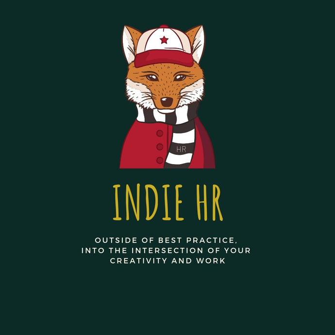 The Indie-HR subculture…