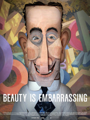 'Beauty Is Embarrassing' Small Poster