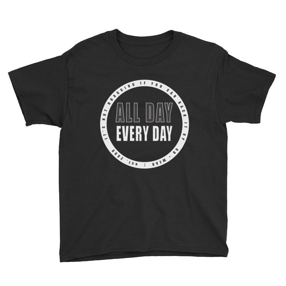 Youth All Day Every Day T-Shirt
