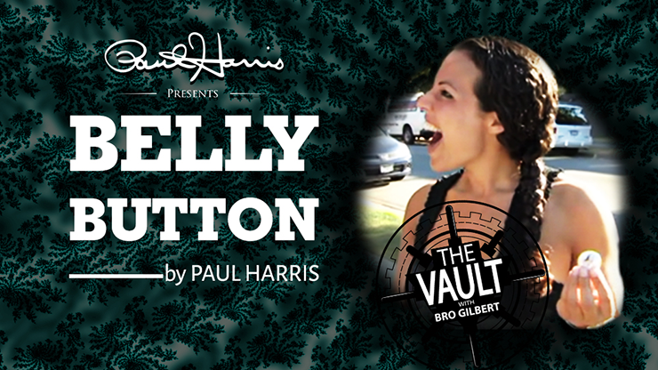 The Vault - Belly Button von Paul Harris video DOWNLOAD - JCM STORE