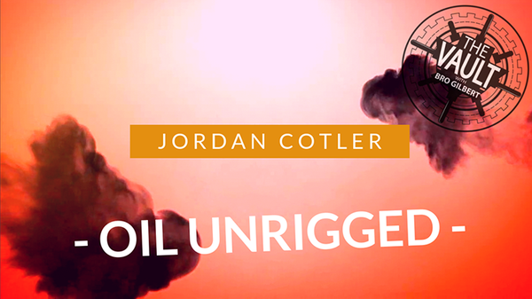 The Vault - Oil Unrigged von Jordan Cotler und Big Blind Media video DOWNLOAD - JCM STORE