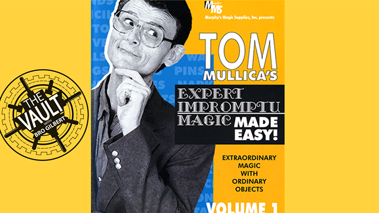 The Vault - Tom Mullica Expert Impromptu Magic Volume 1 video DOWNLOAD