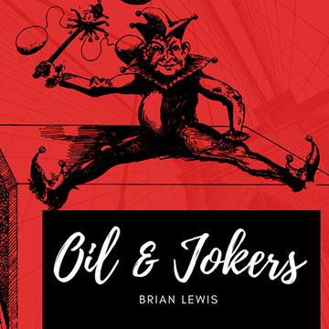Oil und Jokers von Brian Lewis video DOWNLOAD