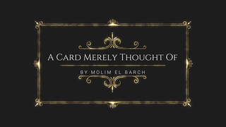 A Card Merely Thought Of von Molim El Barch video DOWNLOAD - JCM STORE