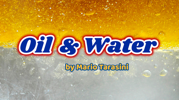 Oil & Water von Mario Tarasini video DOWNLOAD - JCM STORE