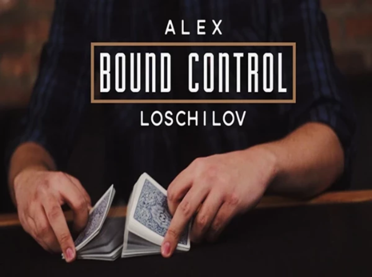 BOUND CONTROL-  ALEX LOSCHILOV - VIDEO DOWNLOAD