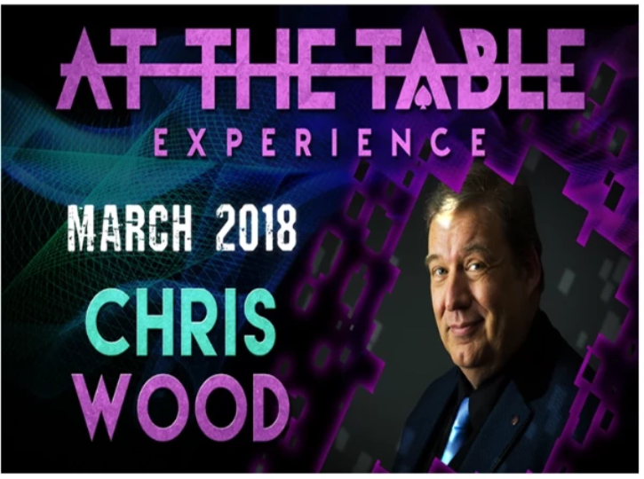 AT THE TABLE - LIVE LECTURE - CHRIS WOOD - VIDEO DOWNLOAD