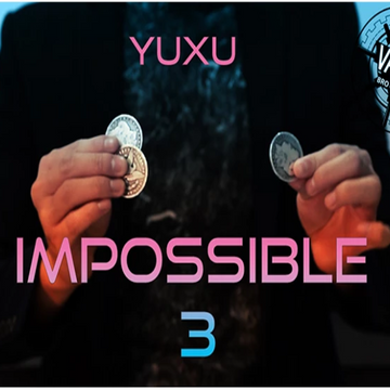 THE VAULT - IMPOSSIBLE 3 - YUXU - VIDEO DOWNLOAD - JCM STORE
