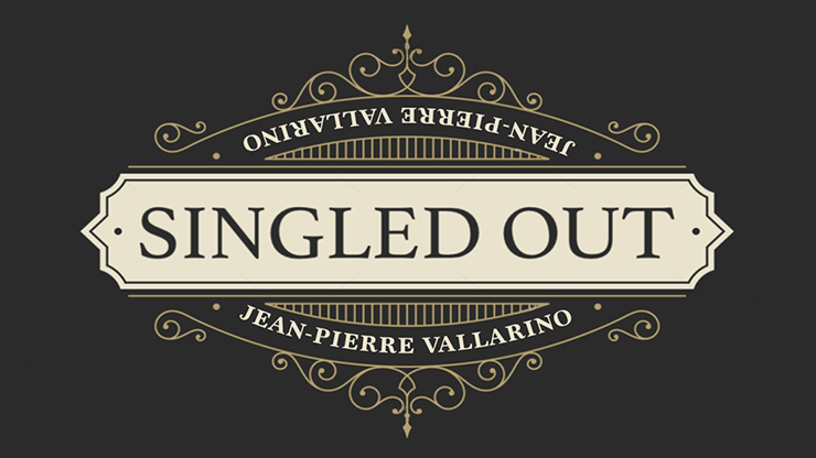 SINGLED OUT RED (GIMMICKS AND ONLINE INSTRUCTION) BY JEAN-PIERRE VALLARINO