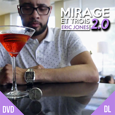 MIRAGE ET TROIS 2.0 - ERIC JONES + LOST ART MAGIC