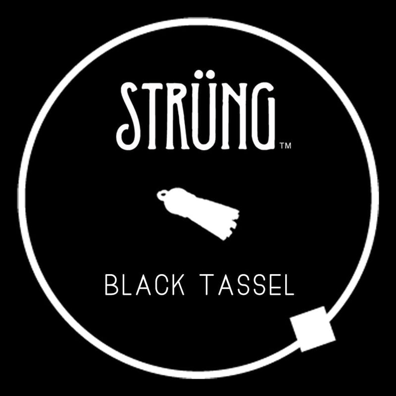 "BLACK TASSEL - ""PAINT IT BLACK"""