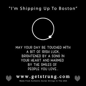 "Shamrock – ""I'm Shipping Up To Boston"""