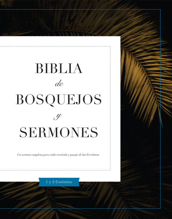Biblia De Bosquejos Y Sermones: 1 y 2 Corintios - Leadership Ministries Worldwide