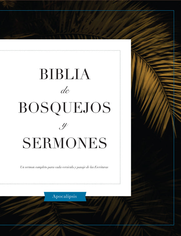 Biblia De Bosquejos Y Sermones: Apocalipses - Leadership Ministries Worldwide