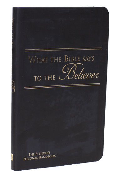 What the Bible Says to the Believer (Leatherette - Black) - Leadership Ministries Worldwide
