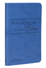 What the Bible Says to the Believer (Leatherette - Blue) - Leadership Ministries Worldwide