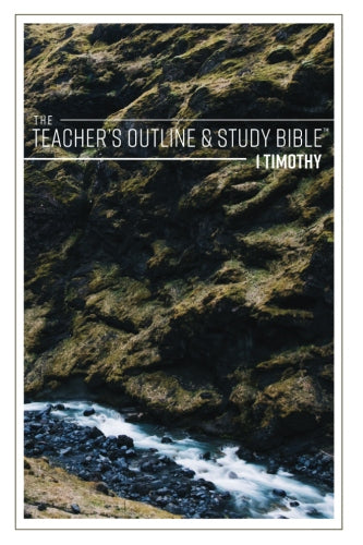 The Teacher's Outline & Study Bible™ 1 Timothy - 2017