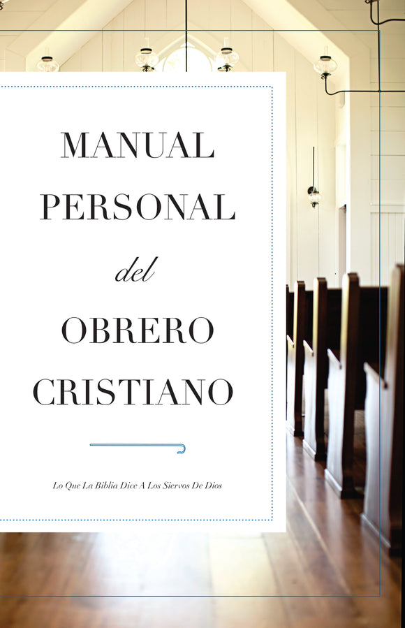 Manual Personal Del Obrero Cristiano - Leadership Ministries Worldwide