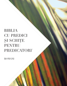 The Preacher's Outline & Sermon Bible: Romans (Romanian Edition) - Leadership Ministries Worldwide