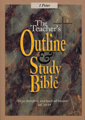 The Teacher's Outline & Study Bible™ First Edition: 1 Peter - Leadership Ministries Worldwide