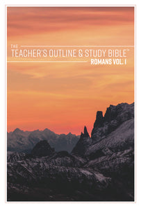 The Teacher's Outline & Study Bible: Romans Vol 1. (Ch. 1-5) - 2017 - Leadership Ministries Worldwide