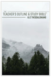 The Teacher's Outline & Study Bible™: 1 & 2 Thessalonians - 2017